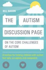 B134 The Autism Discussion Page on the Core Challenges of Autism